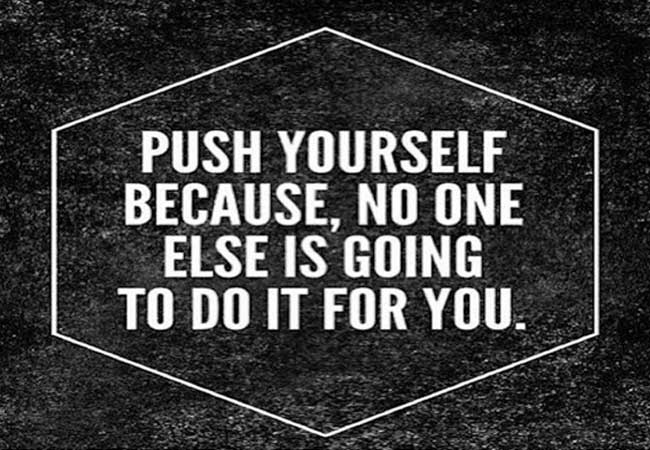 push yourself quotes